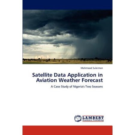 Satellite Data Application in Aviation Weather Forecast