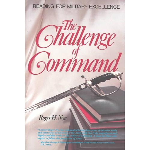 The Challenge of Command: Reading for Military Excellence
