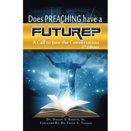 Does Preaching Have a Future? : A Call to Join the