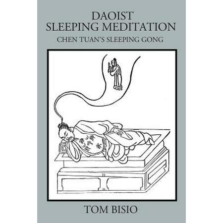 Daoist Sleeping Meditation : Chen Tuan's Sleeping Gong