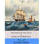 The Wreck of the Titan - eBook