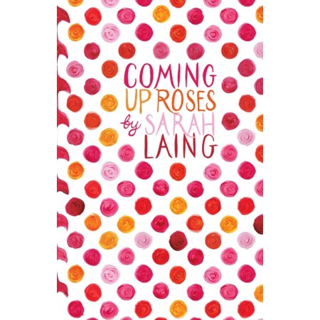 Coming Up Roses - eBook ()