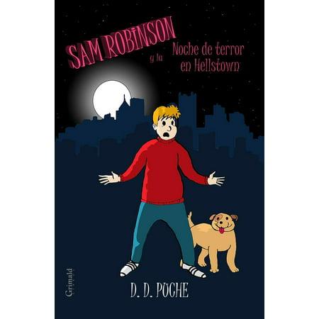 Sam Robinson y la Noche de terror en Hellstown - eBook - Cuentos De Terror Noche De Halloween