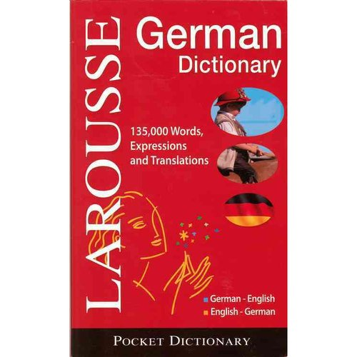 Larousse Taschen-Worterbuch / Larousse Pocket Dictionary: Deutsch - English Englisch - Deutsch / German-English / English-German