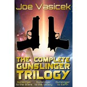 The Complete Gunslinger Trilogy - eBook