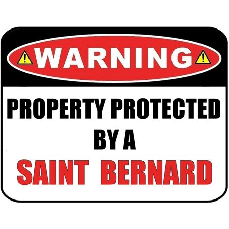 Warning Property Protected by a Saint Bernard 9 inch x 11.5 inch Laminated Dog Sign