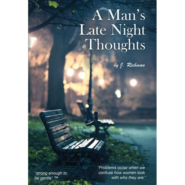A Man's Late Night Thoughts (Hardcover)