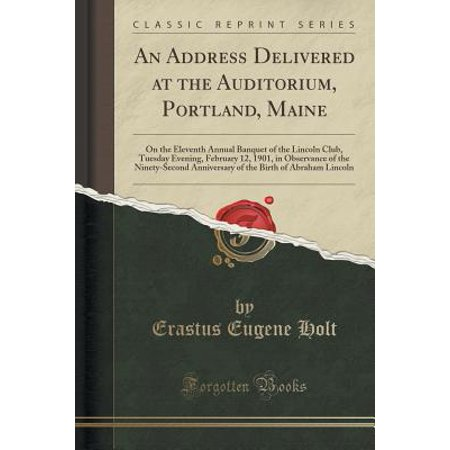 An Address Delivered at the Auditorium, Portland, Maine (Paperback) (Party Stores Portland Maine)