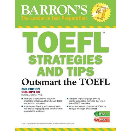 TOEFL Strategies and Tips with MP3 CDs : Outsmart the TOEFL iBT