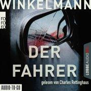 Der Fahrer - Kerner und Oswald, Band 3 (Gekrzt) - Audiobook