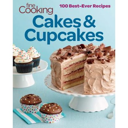 Fine Cooking Cakes & Cupcakes : 100 Best-Ever Recipes (Cupcakes Recipe)
