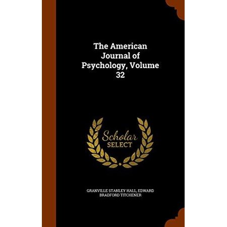 The American Journal of Psychology, Volume 32 - image 1 of 1