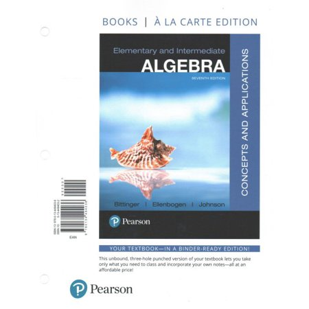 Elementary and Intermediate Algebra : Concepts and Applications, Books a la Carte (Elementary And Intermediate Algebra 4th Edition Hobbs)