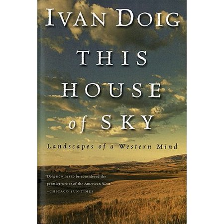 This House of Sky : Landscapes of a Western
