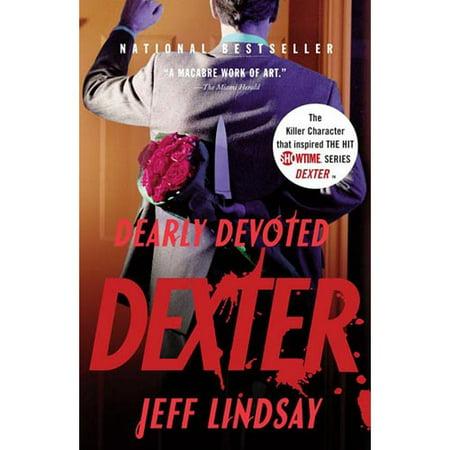 Dearly Devoted Dexter by