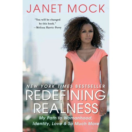 Redefining Realness  My Path To Womanhood  Identity  Love   So Much More