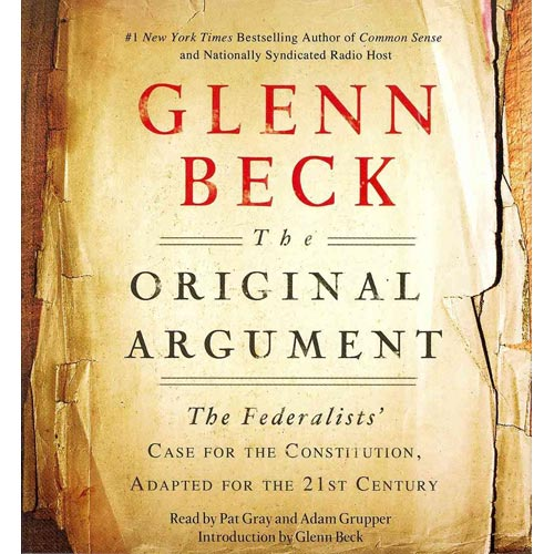 The Original Argument by Glenn Beck [Audiobook]
