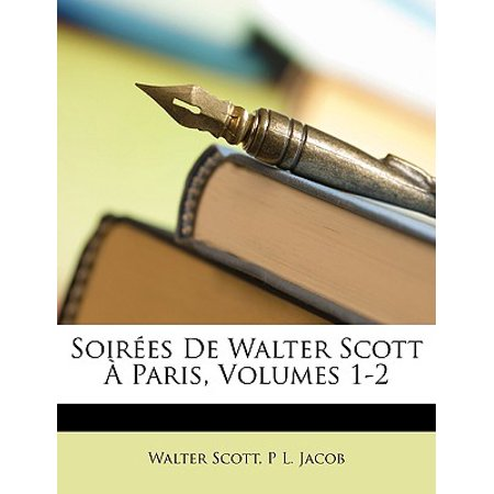 Soirees de Walter Scott a Paris, Volumes 1-2 - Soiree Halloween Paris