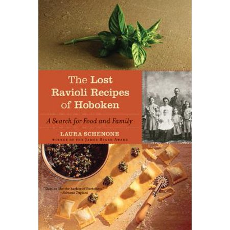 The Lost Ravioli Recipes of Hoboken: A Search for Food and Family - eBook