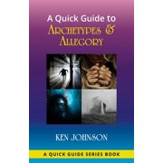 A Quick Guide to Archetypes & Allegory - eBook