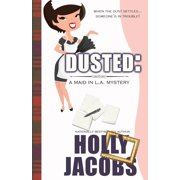 Dusted : A Maid in La Mysteries