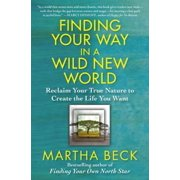 Finding Your Way in a Wild New World - eBook