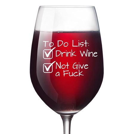 To Do List Funny Wine Glass 13 Oz
