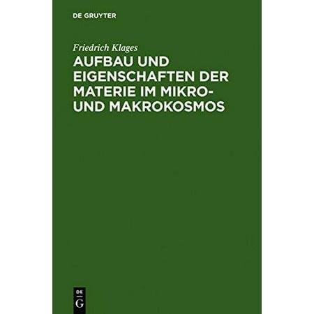 Aufbau Und Eigenschaften Der Materie Im Mikro  Und Makrokosmos