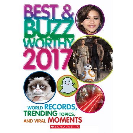 Best & Buzzworthy 2017 : World Records, Trending Topics, and Viral Moments