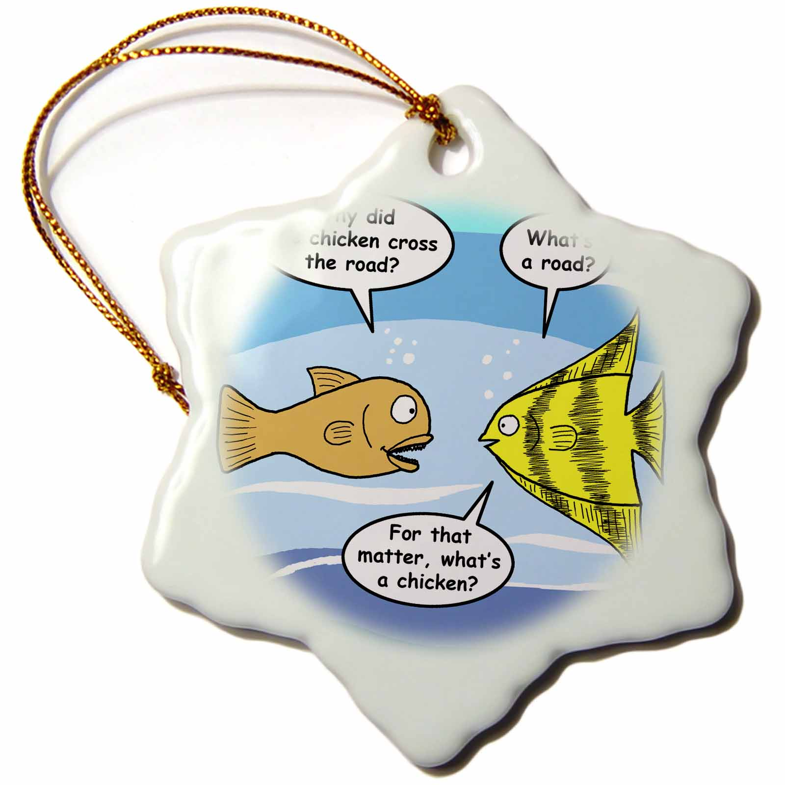 3dRose Fish why did the chicken cross the road joke, Snowflake Ornament, Porcelain, 3-inch