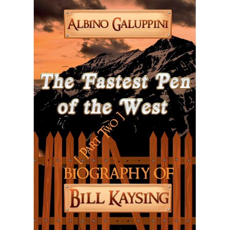 The Fastest Pen of the West [Part Two]