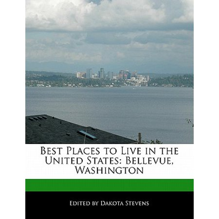 Best Places to Live in the United States : Bellevue, Washington -