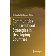 Communities and Livelihood Strategies in Developing Countries (Hardcover)