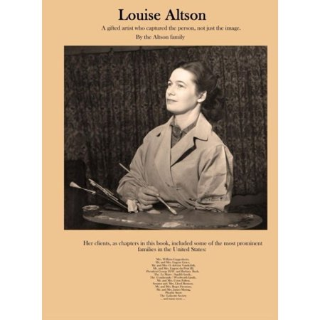 Louise Altson    A Gifted Artist Who Captured The Person  Not Just The Image