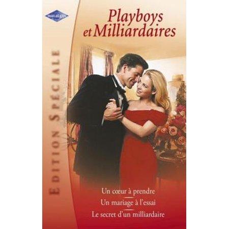Playboys et milliardaires (Harlequin Edition Spéciale) - eBook
