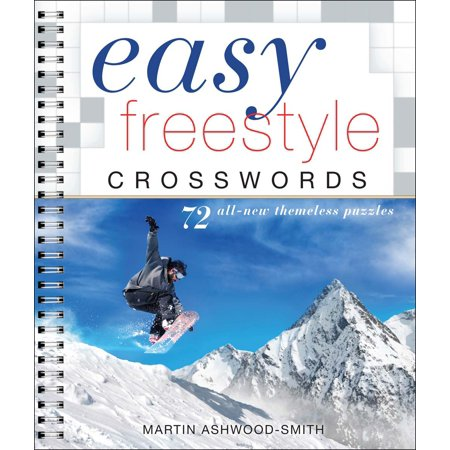 Easy Freestyle Crosswords : 72 All-New Themeless (Brings Up To The Current Style Crossword)