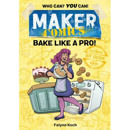 - Maker Comics: Bake Like a Pro! - eBook