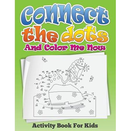 Connect the Dots and Color Me Now (Activity Book for - Me On The Map Activities