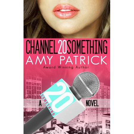 Channel 20 Something : 20 Something Series- Book