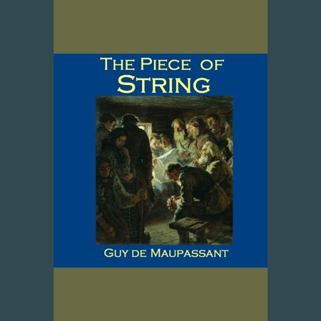 Piece of String, The - Audiobook