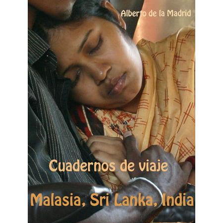 Cuadernos de viaje. Malasia, Sri Lanka, India - (Send Gifts To Sri Lanka From India)