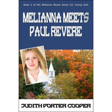 Melianna Meets Paul Revere - eBook](Paul Revere As A Child)