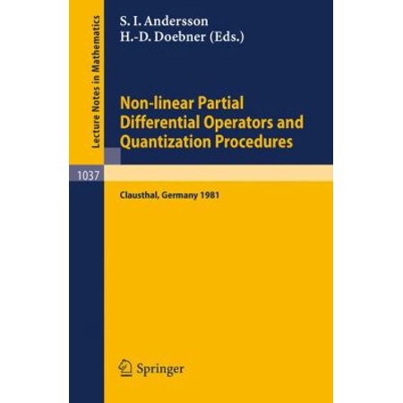 Non Linear Partial Differential Operators And Quantization Procedures  Proceedings Of A Workshop Held At Clausthal  Federal Republic Of Germany  1981