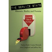 The Service State: Rhetoric, Reality and Promise - eBook