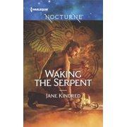 Waking the Serpent - eBook
