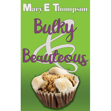 Bulky & Beauteous - eBook