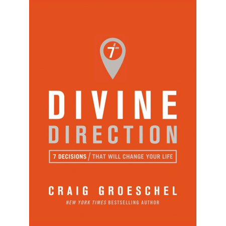 Divine Direction  7 Decisions That Will Change You