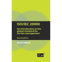 Iso/Iec 20000: An Introduction to the Global Standard for Service Management (Paperback)