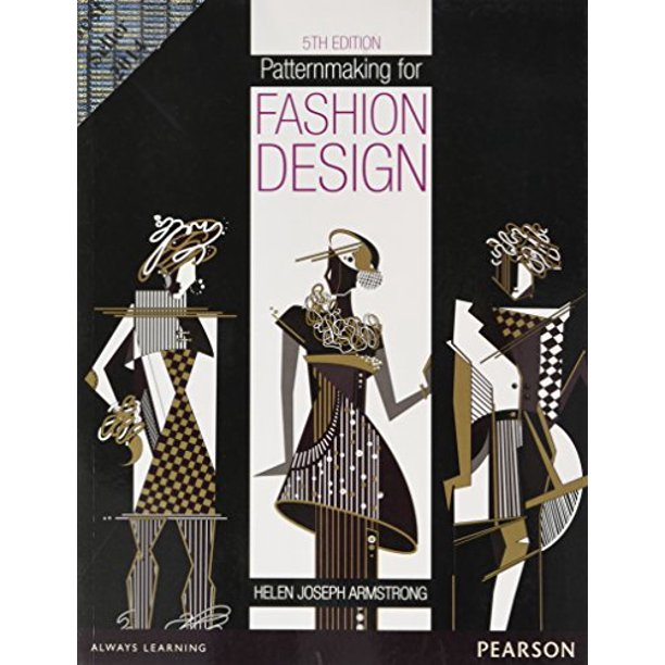 Patternmaking For Fashion Design By Helen Joseph Armstrong Walmart Com Walmart Com