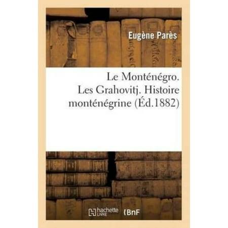 Le Montenegro  Les Grahovitj  Histoire Montenegrine